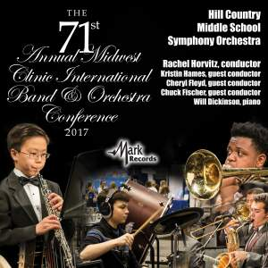 2017 Midwest Clinic: Hill Country Middle School Symphony Orchestra (Live)