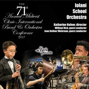 2017 Midwest Clinic: Iolani School Orchestra (Live)