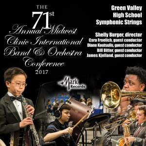 2017 Midwest Clinic: Green Valley High School Symphonic Strings (Live)