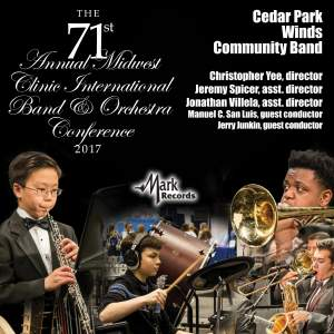 2017 Midwest Clinic: Cedar Park Winds Community Band (Live)