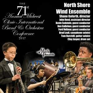 2017 Midwest Clinic: North Shore Wind Ensemble (Live)