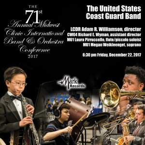 2017 Midwest Clinic: The United States Coast Guard Band, Concert 2 (Live)