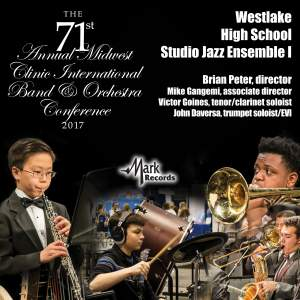 2017 Midwest Clinic: Westlake High School Studio Jazz Ensemble I (Live)