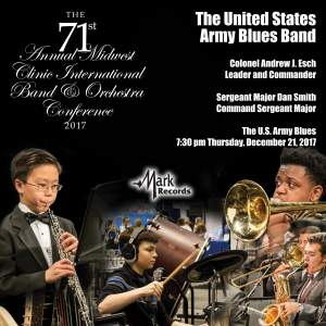 The 71st Annual Midwest Clinic International Band & Orchestra Conference 2017 (Live)