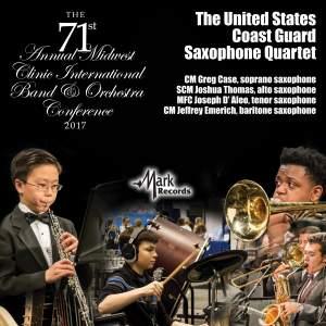 2017 Midwest Clinic: The United States Coast Guard Saxophone Quartet (Live) Product Image