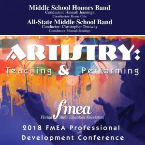 2018 Florida Music Education Association (FMEA): Middle School Honors Band & All-State Middle School Band [Live]