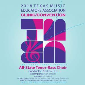 2018 Texas Music Educators Association (TMEA): Texas All-State Tenor-Bass Choir [Live]