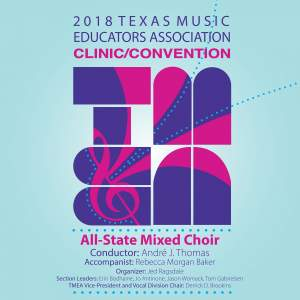 2018 Texas Music Educators Association (TMEA): All-State Mixed Choir [Live]