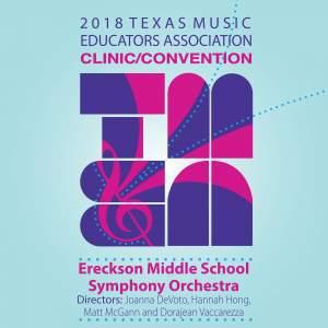 2018 Texas Music Educators Association (TMEA): Ereckson Middle School Symphony Orchestra [Live]