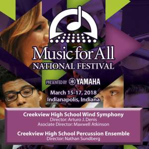 2018 Music for All National Festival (Indianapolis, IN): Creekview High School Wind Symphony [Live]