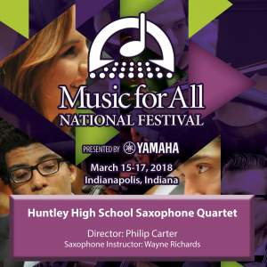 2018 Music for All National Festival (Indianapolis, IN): Huntley High School Saxophone Quartet [Live]