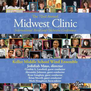 2018 Midwest Clinic: Keller Middle School Wind Ensemble (Live)