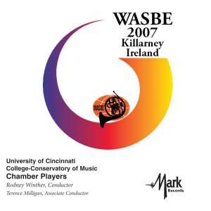 2007 WASBE Killarney, Ireland: University of Cincinnati CCM Chamber Players