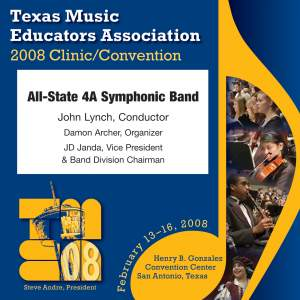 2008 Texas Music Educators Association (TMEA): All-State 4A Symphonic Band