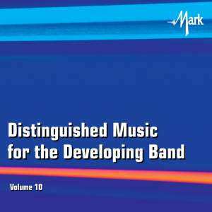 Distinguished Music for the Developing Band, Vol. 10 Product Image