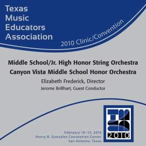 2010 Texas Music Educators Association (TMEA): Canyon Vista Middle School Honor Orchestra
