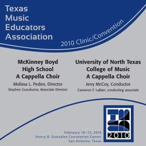 2010 Texas Music Educators Association (TMEA): McKinney Boyd High School A Cappella Choir & University of North Texas A Cappella Choir