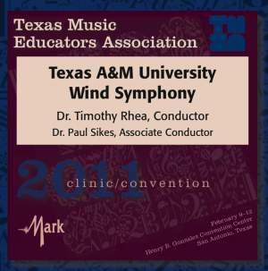 Texas A and M Wind Symphony: Texas Music Educators Association