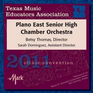 2011 Texas Music Educators Association (TMEA): Plano East Senior High Chamber Orchestra