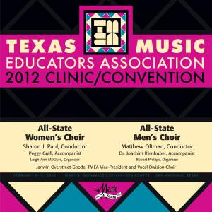 2012 Texas Music Educators Association (TMEA): All-State Women's Choir & All-State Men's Choir