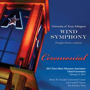 2012 Texas Music Educators Association (TMEA): University of Texas Arlington Wind Symphony Product Image
