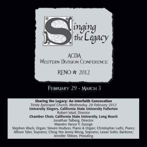 2012 American Choral Directors Association, Western Division (ACDA): Sharing the Legacy (An Interfaith Convocation)