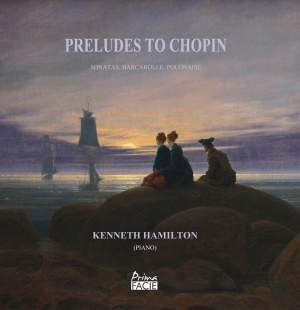 Preludes To Chopin - Sonatas, Barcarolle, Polonaise Product Image
