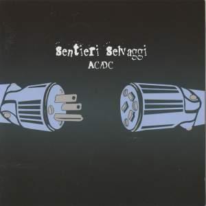 Sentieri Selvaggi - AC/DC Product Image