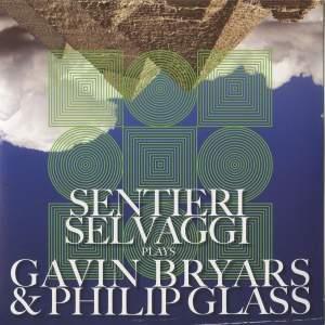 Sentieri Selvaggi plays Gavin Bryars & Philip Glass Product Image