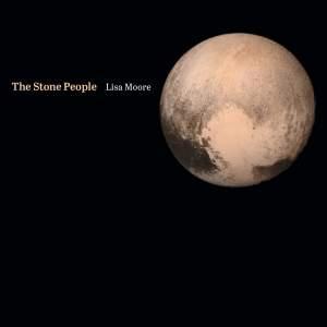 Moore, Lisa: The Stone People