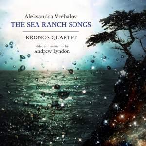 Vrebalov: The Sea Ranch Songs