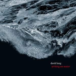 David Lang: Writing on Water Product Image