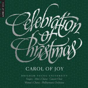 Celebration of Christmas: Carol of Joy (Live)