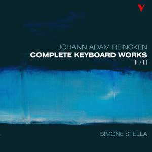 Reincken: Complete Keyboard Works, Vol. 3