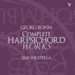 Böhm: Complete Harpsichord Works