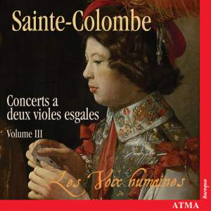 Sainte-Colombe - Complete Works for Two Viols, Volume 3