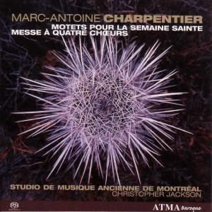 Charpentier: Motets pour la semaine Sainte, Mass for four choirs