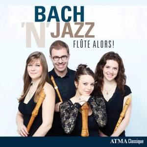 Bach'n'Jazz: Flûte Alors!