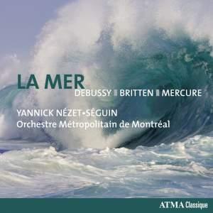La Mer - Debussy, Britten, Mercure Product Image