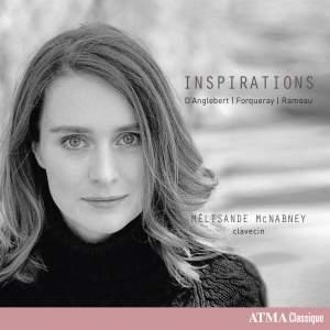 Inspirations: D'Anglebert, Forqueray, Rameau