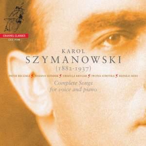 Szymanowski: Complete Songs voice & piano