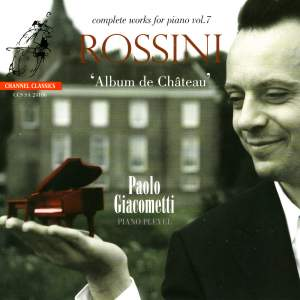 Rossini - Complete Works for Piano Volume 7