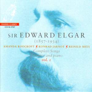 Elgar - Complete Songs for voice & piano Volume 1