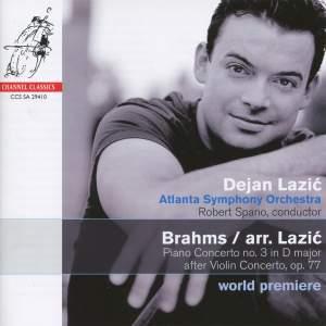 Brahms/Lazic - Piano Concerto No. 3 in D major