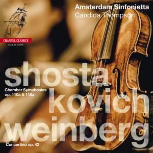 Shostakovich & Weinberg: Chamber Symphonies & Concertino