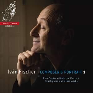 Iván Fischer: Composer's Portrait 1