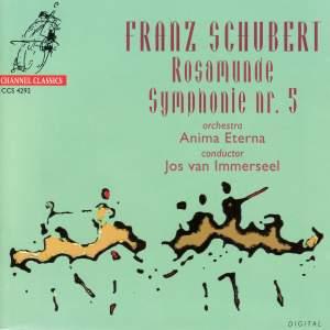 Schubert: Rosamund & Symphony No. 5
