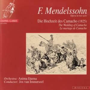 Mendelssohn: Die Hochzeit des Camacho, Op. 10