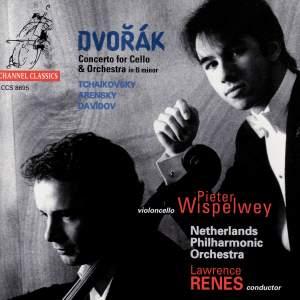 Dvorak: Cello Concerto & works by Tchaikovsky, Arensky & Davidov