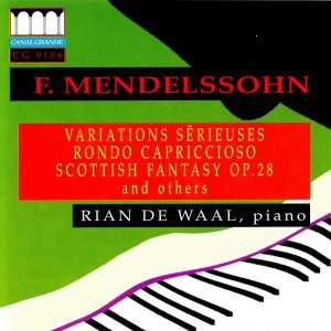 Mendelssohn: Variations Sérieuses - Rondo Capriccioso - Scottish Fantasy & Others